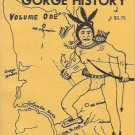 COLUMBIA RIVER GORGE HISTORY VOLUME ONE 1974 Attwell