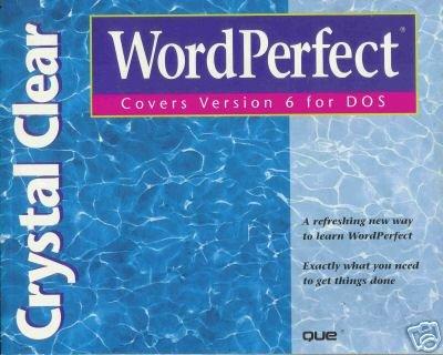 Crystal Clear Wordperfect by Gordon Nelder-Adams, Su...