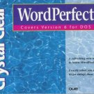 Crystal Clear Wordperfect by Gordon Nelder-Adams, Su...