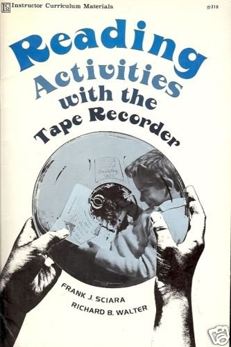READING ACTIVITIES WITH THE TAPE RECORDER 1973