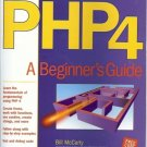 PHP4 A BEGINNER'S GUIDE, by Bill McCarty
