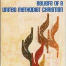BELIEFS OF A UNITED METHODIST CHRISTIAN By E. Colaw
