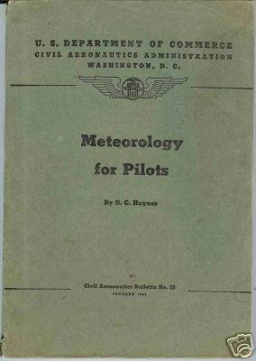 Meteorology for Pilots B. C. Haynes 1943