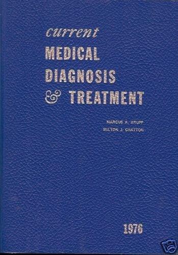 CURRENT MEDICAL DIAGNOSIS & TREATMENT MARCUS A KRUPP