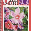 QUILT ART 2009 ENGAGEMENT CALENDAR