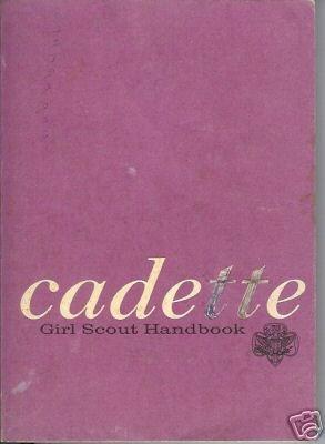 CADETTE GIRL SCOUT HANDBOOK 1965 GSA