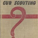 HOW BOOK OF CUB SCOUTING 1957 BOY SCOUTS BSA HC