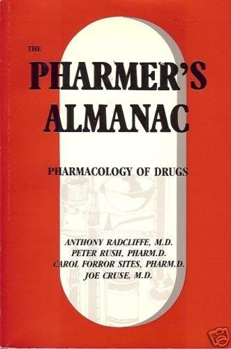 THE PHARMER'S ALAMANAC pharmacology of drugs