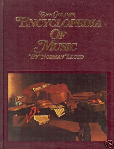 THE GOLDEN ENCYCLOPEDIA OF MUSIC LLoyd