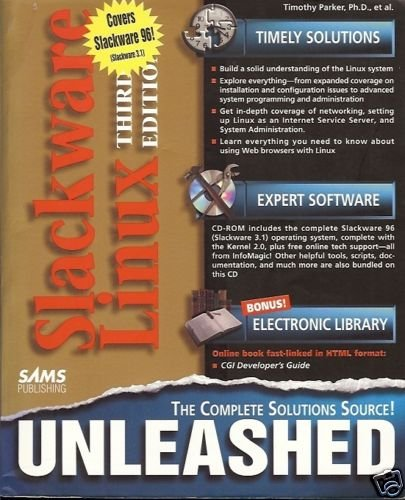 SLACKWARE LINUX 3RD EDITION UNLEASED THIMOTHY PARKER
