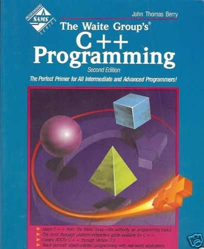 THE WAITE GROUP'S C++ PROGRAMMING 2ND EDITION