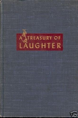 A TREASURE OF LAUGHTER HUMOROUS STORIES, UNTERMEYER