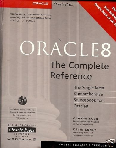 ORACLE 8 COMPLETE REFERENCE MOST COMPREHENSIVE SOURCEBO