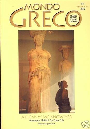 MONDO GRECO ATHENAS AS WE KNOW HER SPRING 2004