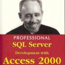 PROGESSIONAL SQL SERVER WITH ACCESS 2000