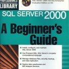 SQL SERVER 2000 A BEGINNER'S GUIDE