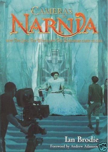 CAMERAS IN NARNIA how the lion, the witch and the ward