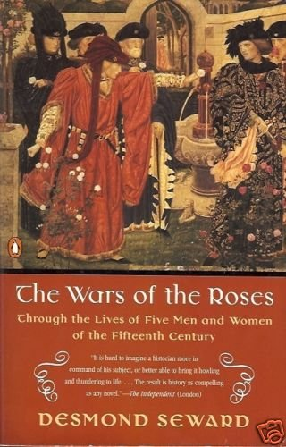 THE WARS OF THE ROSES Fifteenth Century Seward