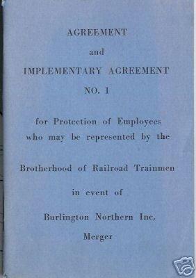 AGREEMENT BROTHERHOOD OF RAILROAD TRAINMEN BURLINGTON N