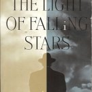 THE LIGHT OF FALLING STARS By J. Robert Lennon