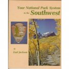 YOUR NATIONAL PARK SYSTEM IN THE SOUTHWEST 1978