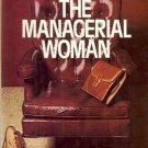 THE MANAGERIAL WOMAN MARGARET HENNING & ANNE JARDIM