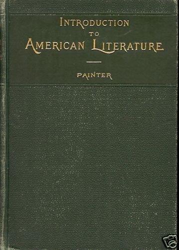 INTRODUCTION AMERICAN LITERATURE ILLUSTRATIVE 1897
