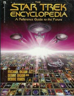THE STAR TREK ENCYCLOPEDIA By Okuda and Mirek