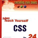 SAMS TEACH YOURSELF CSS IN 24 HOURS CASCADING STYLE S