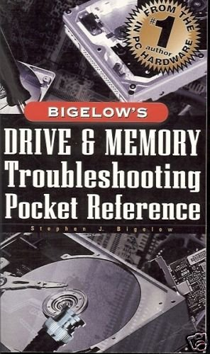 BIGELOW'S DRIVE & MEMORY TROUBLESHOOTING POCKET REFEREN