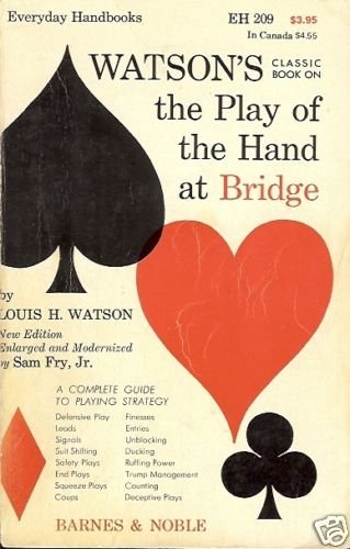 WATSON'S THE PLAY OF THE HAND BRIDGE
