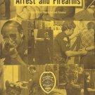 ARREST & FIREARMS PEACE OFFICER ORIENTATION & FIREARMS