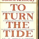 TO TURN THE TIDE PRESIDENT JOHN F. KENNEDY1962