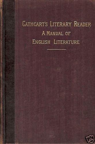 CATHCART'S LITERARY READER MANUAL ENGLISH L 1892