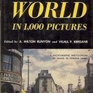 AROUND THE WORLD IN 1000 PICTURES A MILTON RUNYON