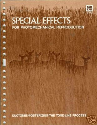 SPECIAL EFFECTS FOR PHOTOMECHANICAL REPRODUCTION Kodak