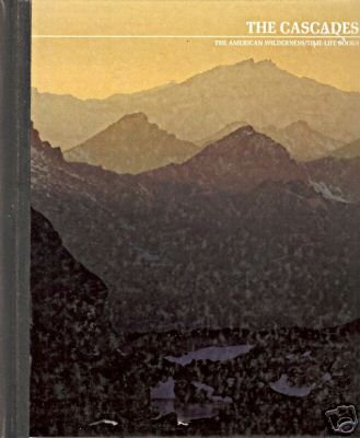 THE CASCADES the American wilderness Time-life books