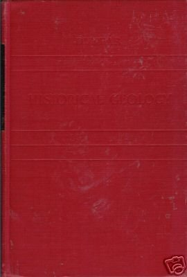 HISTORICAL GEOLOGY By Carl O. Dunbar 1949