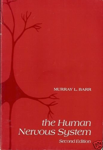 THE HUMAN NERVOUS SYSTEM 2ND EDITION MURRAY BARR