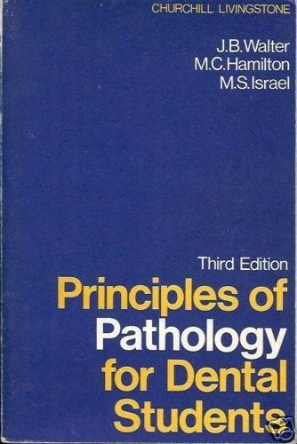 PRINCIPLES OF PATHOLOGY FOR DENTAL STUDENTS