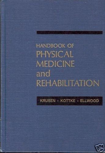 PHYSICAL MEDICINE AND REHABILITATION KRUSEN KOTTKE