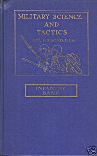 MILITARY SCIENCE AND TACTICS COL.P.S. BOND, U.S.A.
