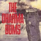 THE DHARMA BUMS VIVID EVOCATION OF A  PART OF OUR TIME