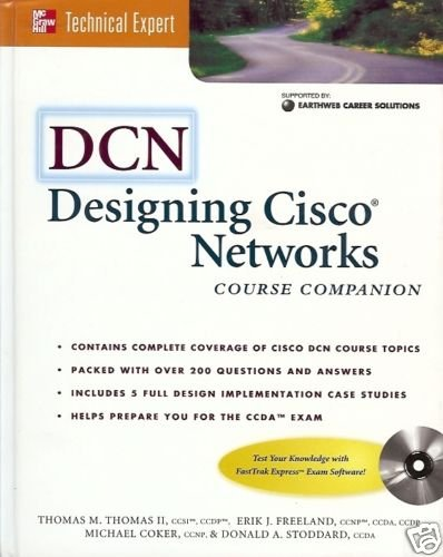 DCN DESIGNING CISCO NETWORKS COURSE COMPANION