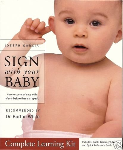 SIGN WITH YOUR BABY how to communicate with infants