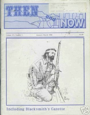 THEN AND NOW magazine volume XV number 1 jan-march 1988