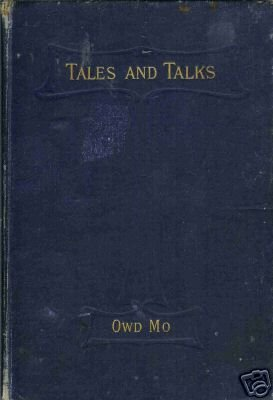 TALES AND TALKS By Owd Mo Moses Welsby 1903