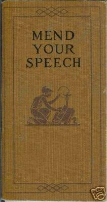 MEND YOUR SPEECH 1920 Vizetelly