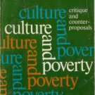 CULTURE AND POVERTY By Charles A. Valentine