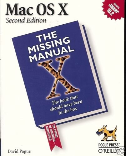 MAC OS X 2ND EDITION THE MISSING MANUAL X BOOK THAT SHO